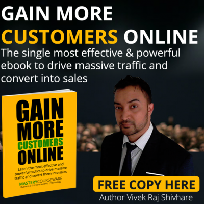 Gain More Customers Online by Vivek Raj Shivhare