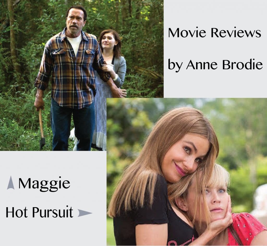 2 Movie Reviews By Anne Brodie Maggie Hot Pursuit What