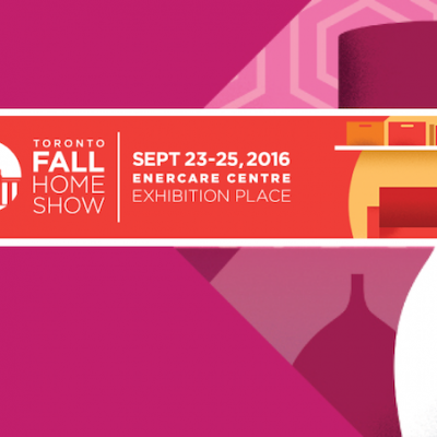 Toronto Fall Home Show 2016 Ticket Giveaway!